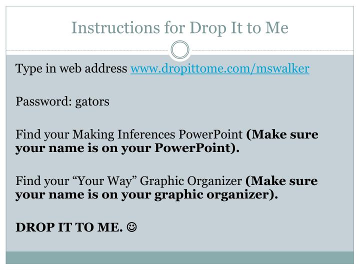 Instructions for Drop It to Me