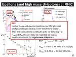 upsilons and high mass di leptons at rhic