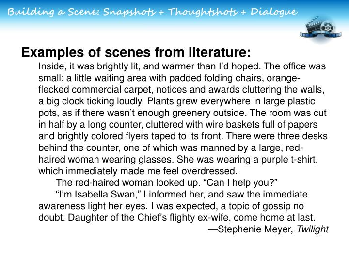 Building a Scene: Snapshots + Thoughtshots + Dialogue