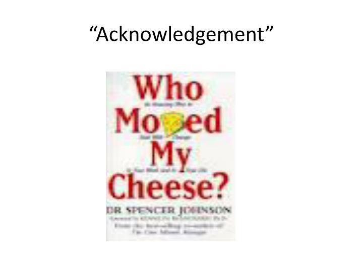 """Acknowledgement"""