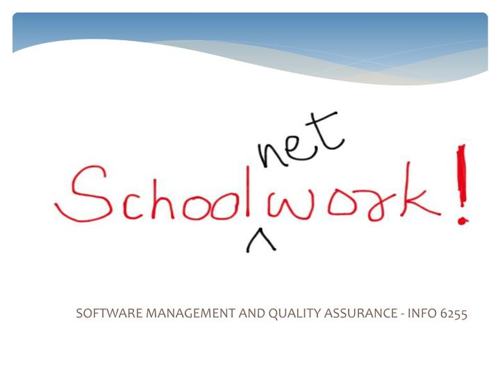 software management and quality assurance info 6255