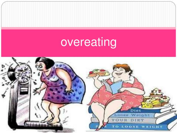 overeating