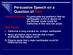 persuasive speech on a question of fact