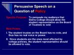 persuasive speech on a question of policy