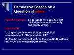 persuasive speech on a question of value