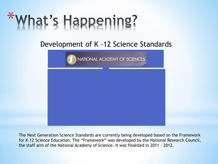 Development of K –12 Science Standards