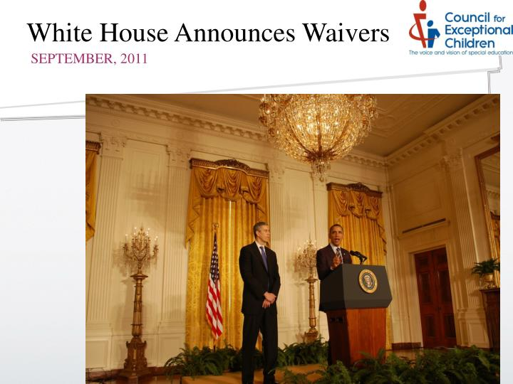 White House Announces Waivers