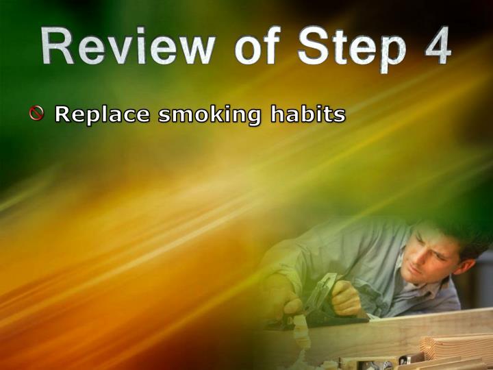 Replace smoking