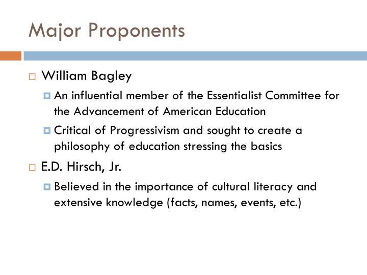 Major Proponents