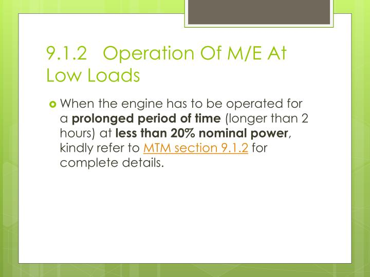 9 1 2 operation of m e at low loads