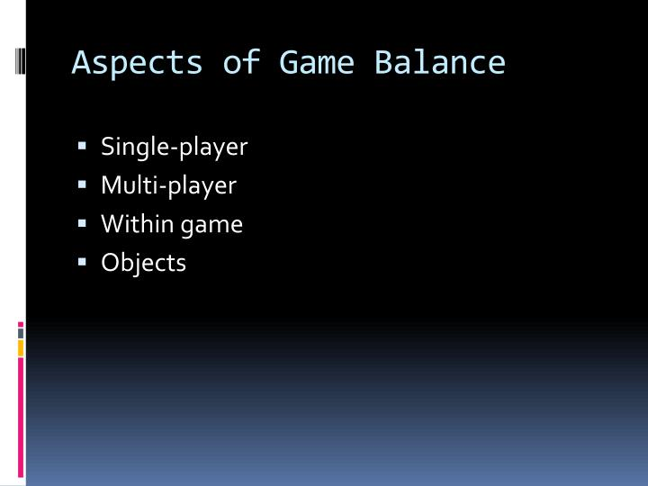 Aspects of Game Balance