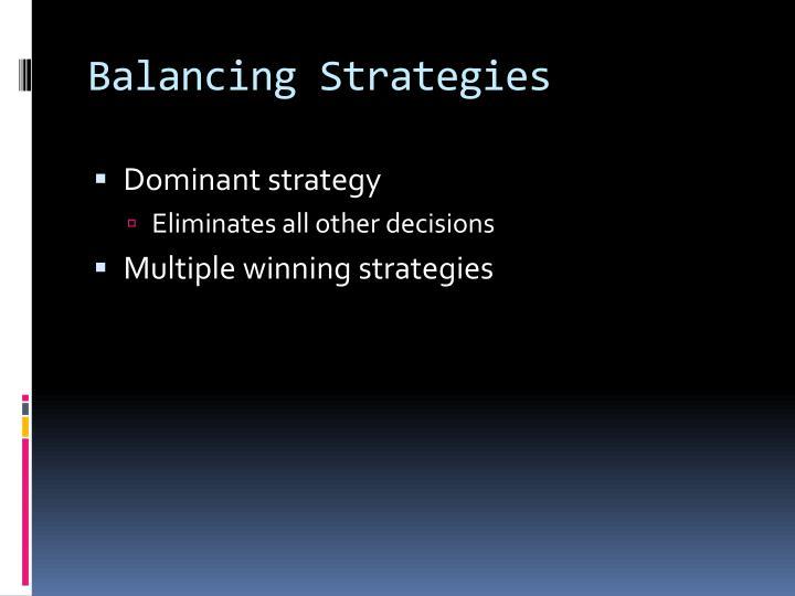 Balancing Strategies