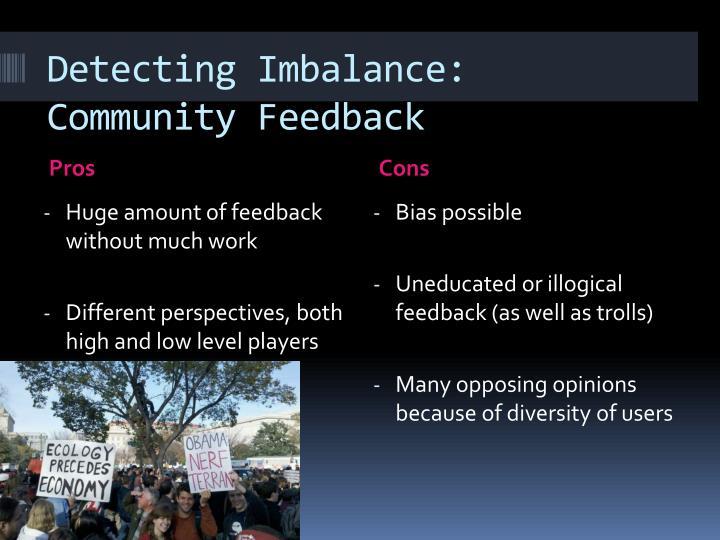Detecting Imbalance: Community Feedback