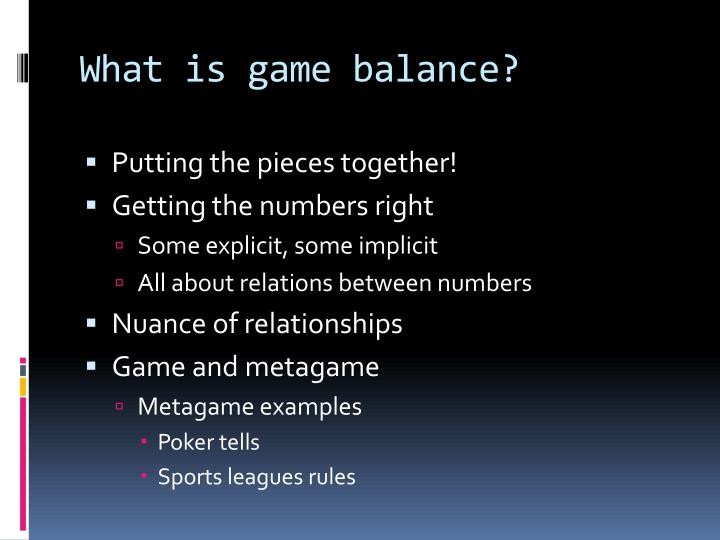 What is game balance?