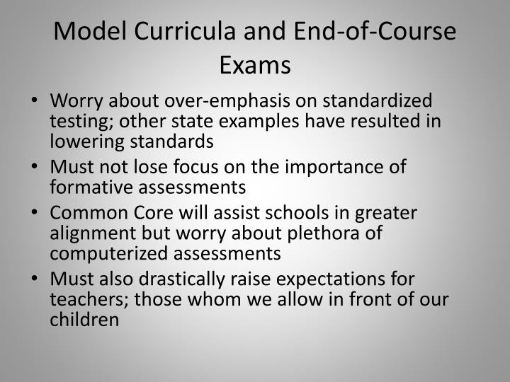 Model Curricula and End-of-Course Exams