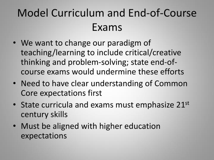 Model Curriculum and End-of-Course Exams