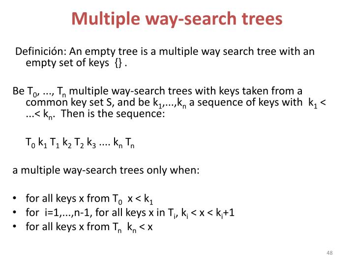 Multiple way-search trees
