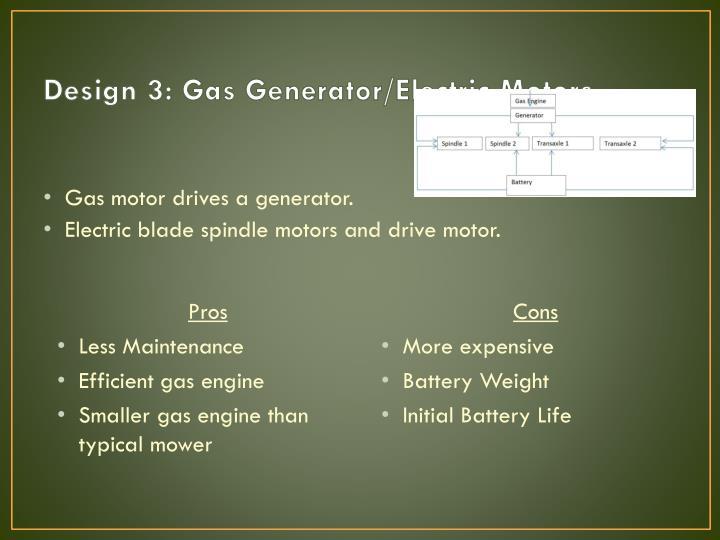 Design 3: Gas Generator/Electric Motors
