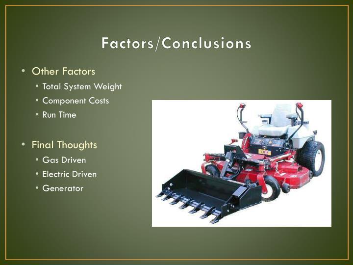 Factors/Conclusions