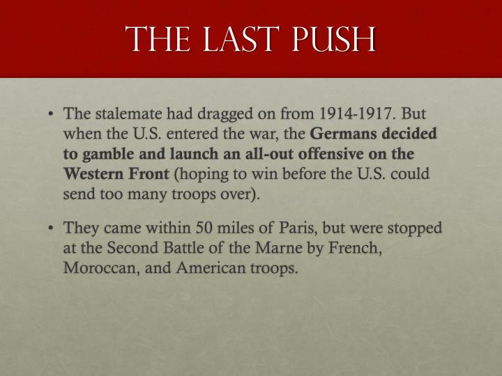 The Last Push