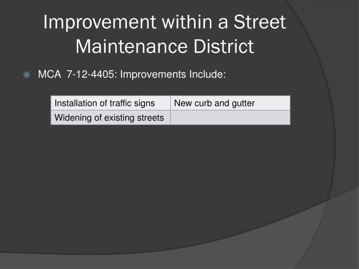 Improvement within a Street Maintenance District