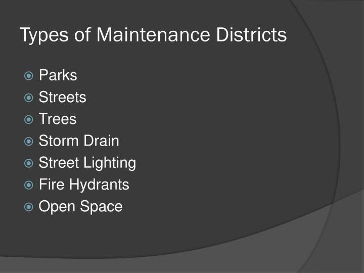 Types of Maintenance Districts