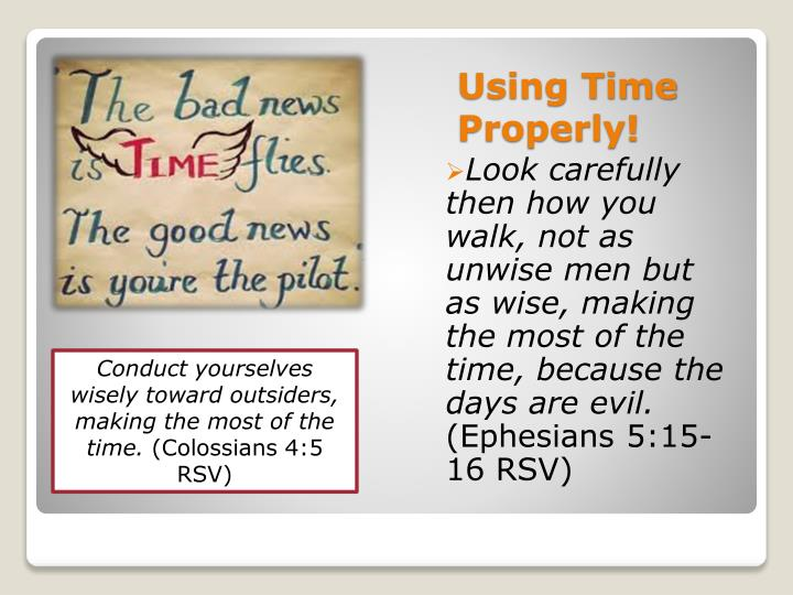 Using Time Properly!