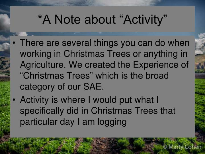"*A Note about ""Activity"""