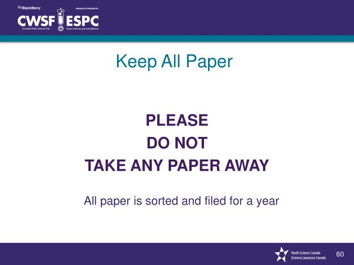 Keep All Paper