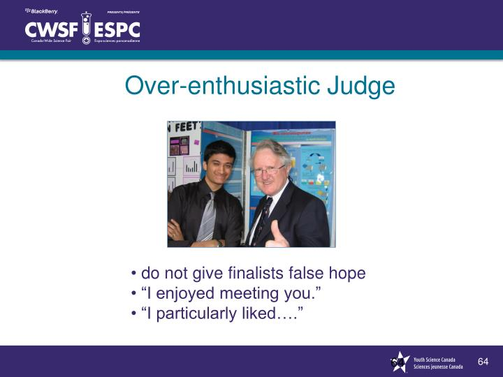 Over-enthusiastic Judge