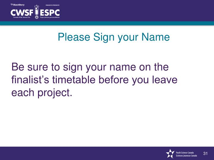 Please Sign your Name