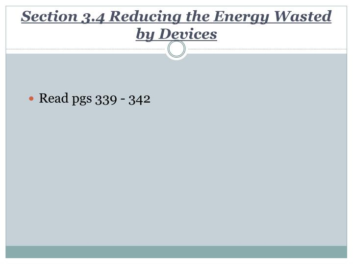Section 3.4 Reducing the Energy Wasted by Devices