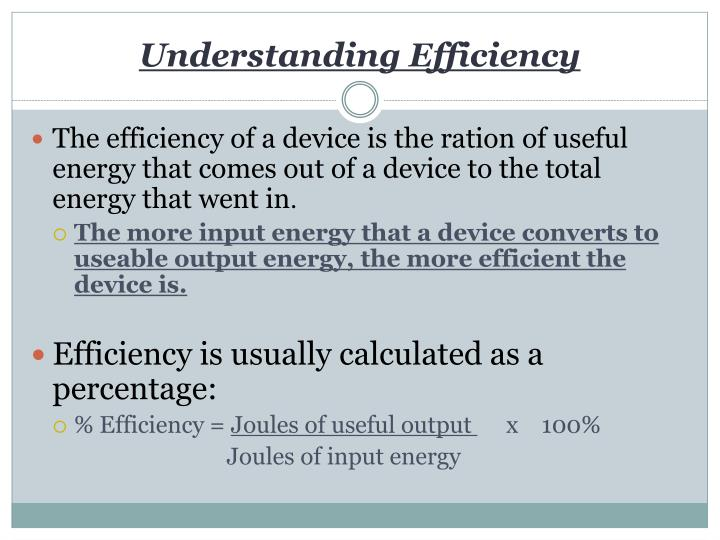 Understanding Efficiency