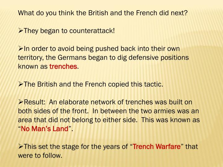 What do you think the British and the French did next?