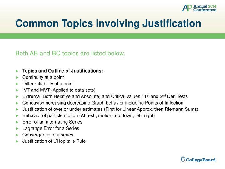 Common Topics involving Justification
