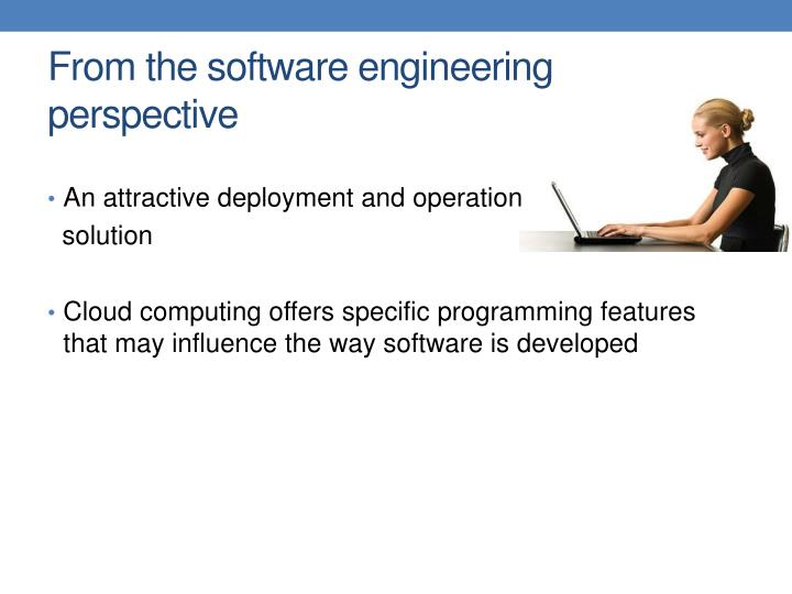 From the software engineering perspective