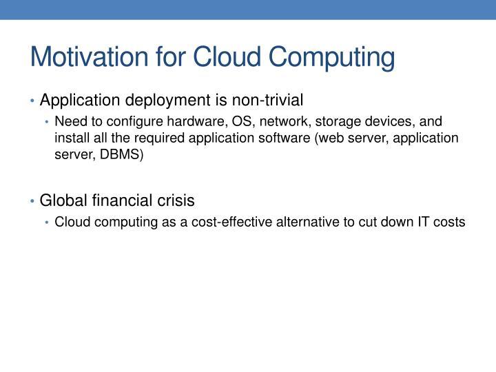 Motivation for Cloud Computing