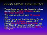 moon movie assignment