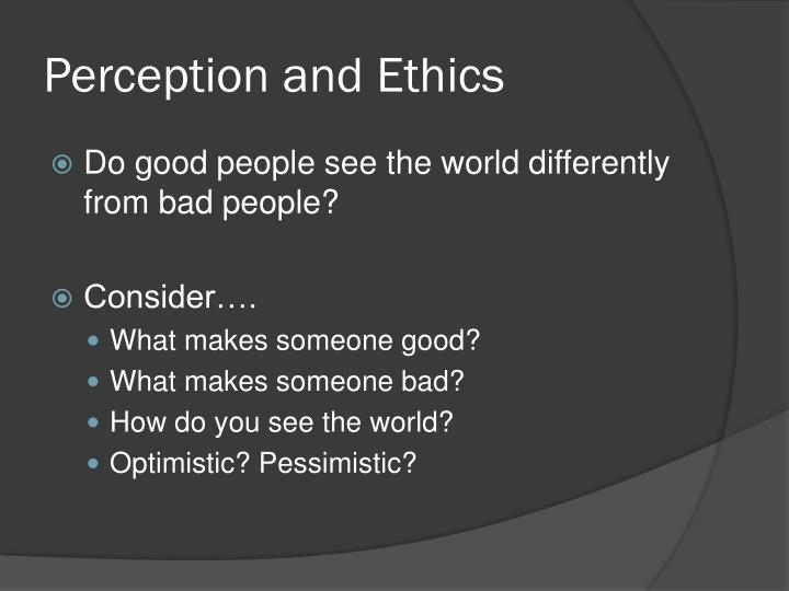 Perception and ethics
