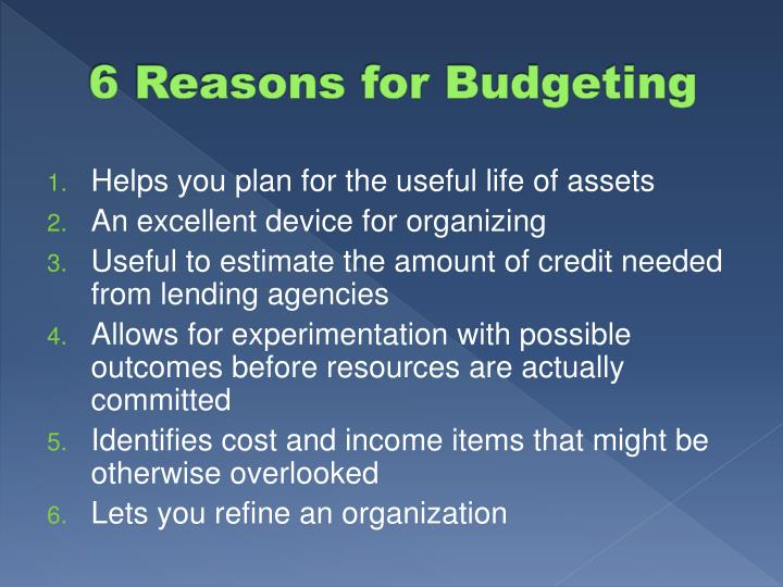 6 Reasons for Budgeting