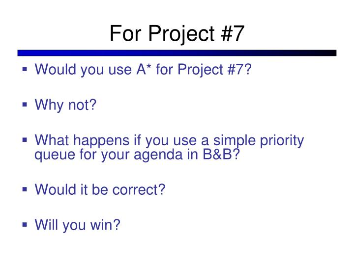 For Project #7