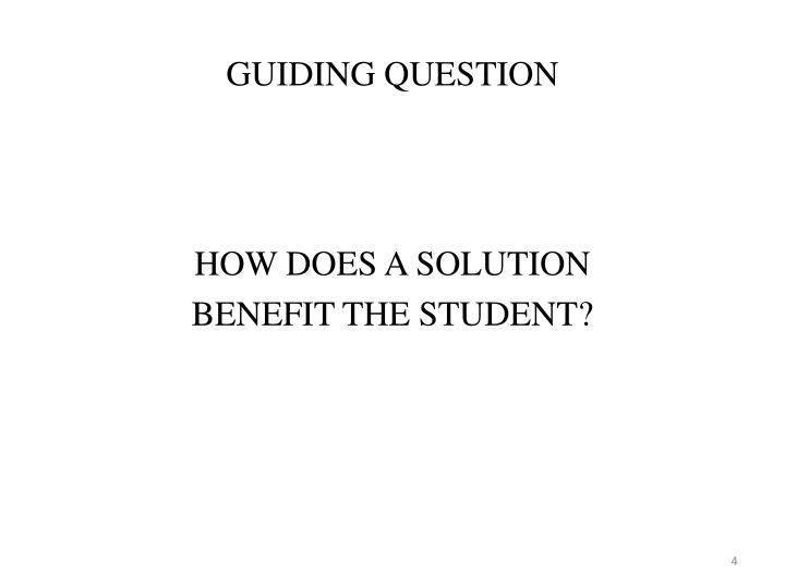 GUIDING QUESTION