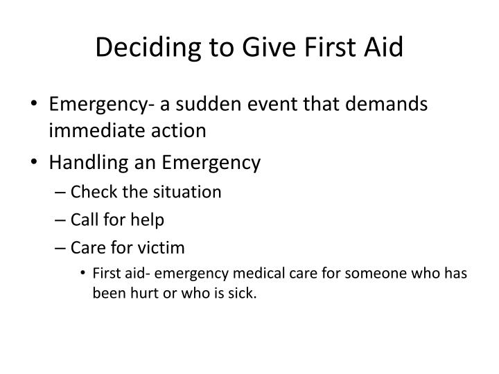 Deciding to Give First Aid