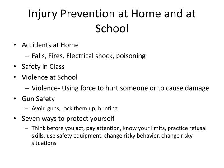 Injury prevention at home and at school