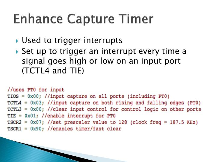 Enhance Capture Timer