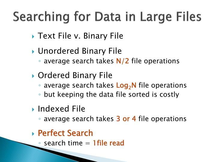 Searching for Data in Large Files