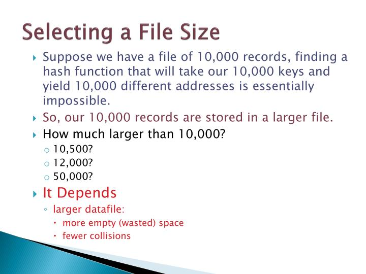 Selecting a File Size
