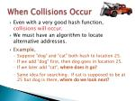 when collisions occur