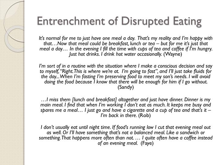Entrenchment of Disrupted Eating