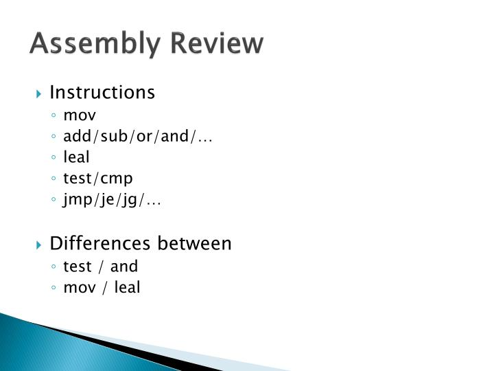 Assembly Review